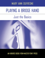 Playing a Bridge Hand: Just the Basics