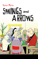 Swings and Arrows
