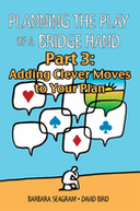 Planning the Play of a Bridge Hand 3: Clever Moves