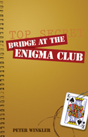 Bridge at the Enigma Club